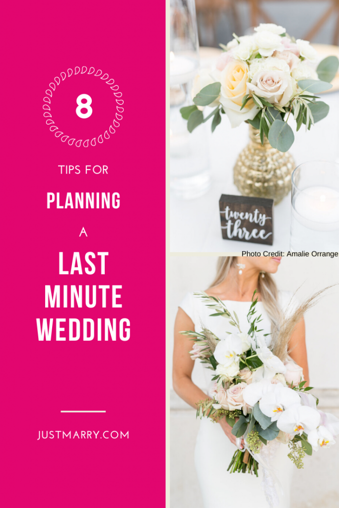 8 Tips for Planning a Last Minute Wedding