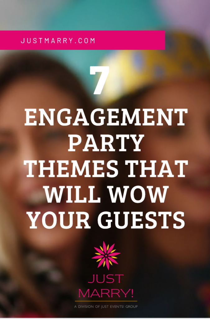 Engagement Party Themes - Just Marry Weddings