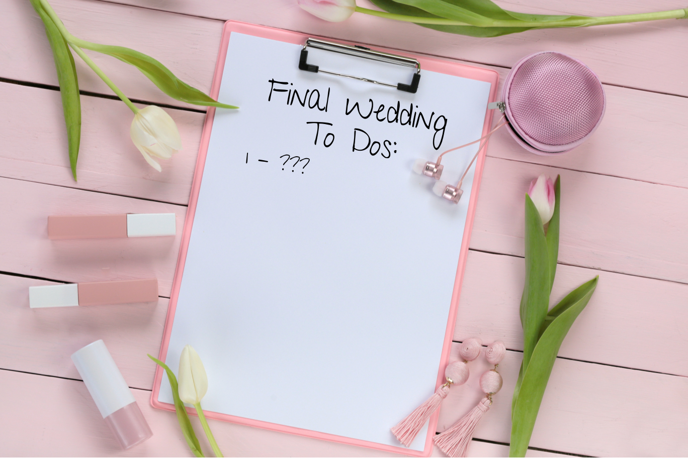 Wedding To Dos During the Final Stages of Your Planning | Organizing