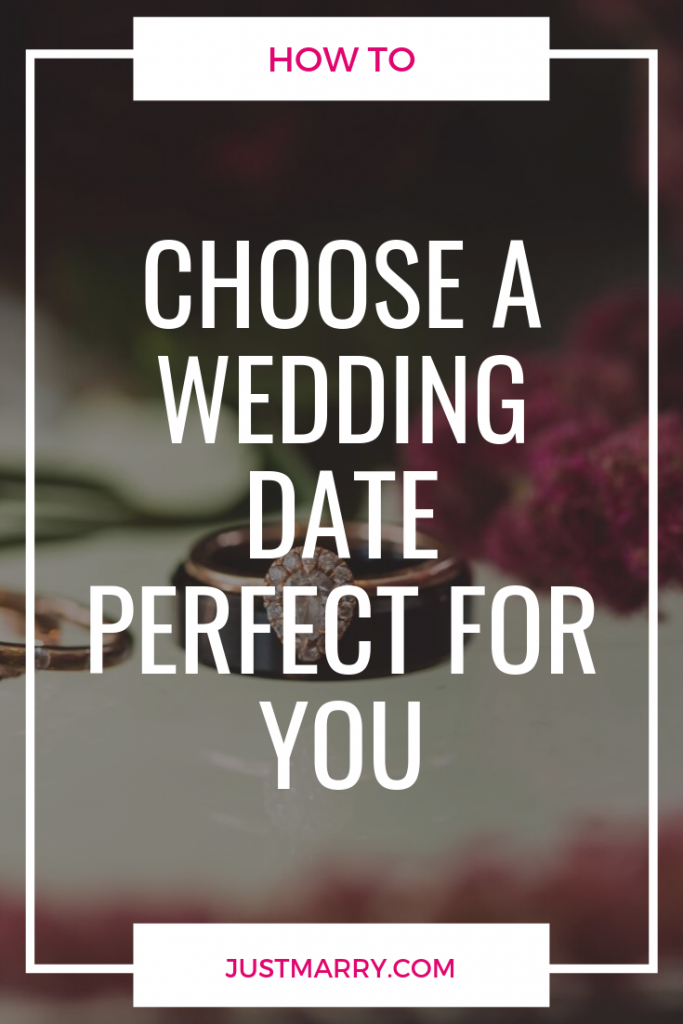 How to Choose a Wedding Date Perfect for You - Just Marry Weddings