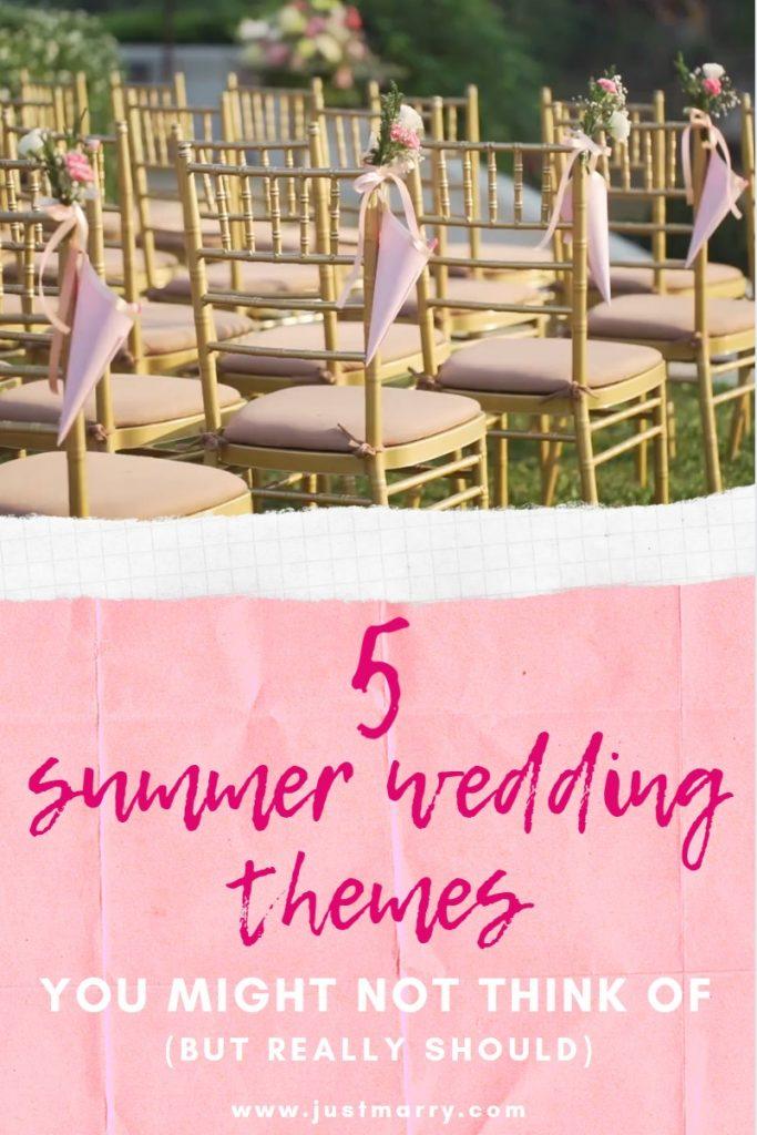 Summer Wedding Themes - Just Marry Weddings