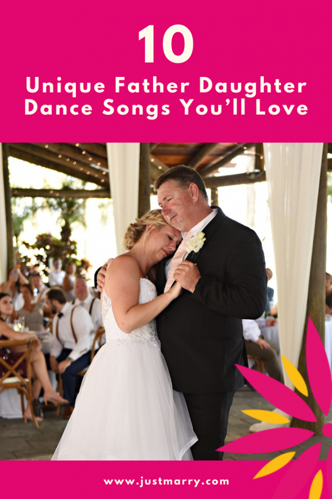 Unique Father Daughter Dance Songs - Just Marry Weddings - Rhodes Studios - Pinterest Graphic