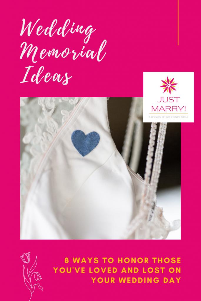 Wedding Memorial Ideas - Just Marry Weddings -Pinterest Title Pin