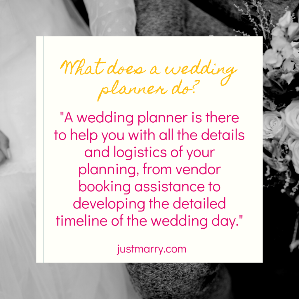 What Does a Wedding Planner Do - Just Marry Weddings
